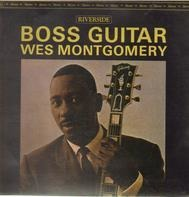 Wes Montgomery - Boss Guitar