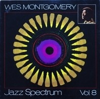 Wes Montgomery - Jazz Spectrum Vol. 8