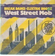 West Street Mob - Break Dance - Electric Boogie