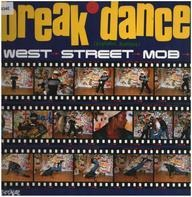 West Street Mob - Break Dance (Electric Boogie)
