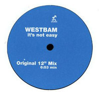 WestBam - Ît's not easy
