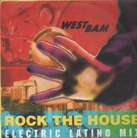 WestBam - Rock The House (Electric Latino Mix)