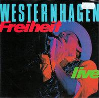 Westernhagen, Marius Müller-Westernhagen - Freiheit (Live) / Es Geht Weiter (Live)