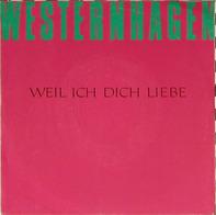 Westernhagen, Marius Müller-Westernhagen - Weil Ich Dich Liebe