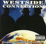 Westside Connection - gangstas make the world go round