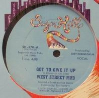 West Street Mob - Got To Give It Up
