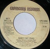 Wet Willie - Baby Fat / Comic Book Hero