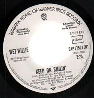 Wet Willie - Keep on Smilin'