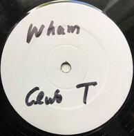Wham! - Club Tropikana (2001 Remix)