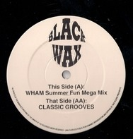 Wham! / Various - Wham Summer Fun Mega Mix / Classic Grooves