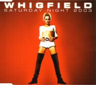 Whigfield - Saturday Night 2003