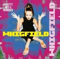 Whigfield - Greatest Hits & Remixes