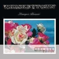 Whiskeytown - STRANGERS ALMANAC-DELUXE-