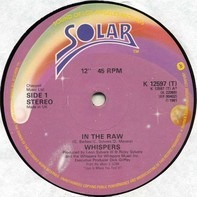 Whispers - In The Raw