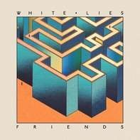 White Lies - Friends (lp+mp3)