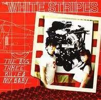 White Stripes - BIG THREE KILLED MY BAB