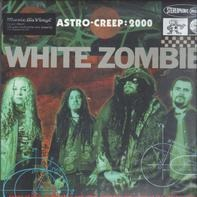 White Zombie - Astro-Creep:2000 Songs..