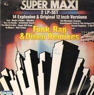 Whodini, Grandmaster Flash & The Furious Five, Sugarhill Gang... - Super Maxi