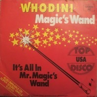 Whodini - Magic's wand