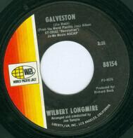 Wilbert Longmire - Galveston / Scarborough Fair/Canticle