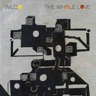WILCO - Whole Love