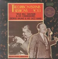 Wild Bill Davison And His Commodores/George Brunis & His Jazz Band - The Davison-Brunis Sessions Vol. 1