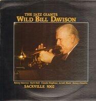 Wild Bill Davison with Buzzy Drootin , Herb Hall , Claude Hopkins , Benny Morton , Arvell Shaw - The Jazz Giants