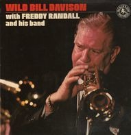 Wild Bill Davison - With Freddy Randall and His Band