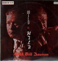Wild Bill Davison - Mild And Wild