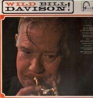 Wild Bill Davison - Wild Bill Davison!