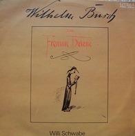 Wilhelm Busch - Willi Schwabe liest und singt Wilhelm Busch
