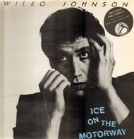 Wilko Johnson - Ice on the Motorway
