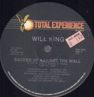 Will King - Backed up Against the Wall