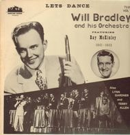 Will Bradley And His Orchestra - Let's Dance
