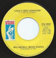 William Bell , Mavis Staples - Love's Sweet Sensation / Strung Out