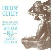 William Bell & Janice Bullock - (I Don't Want To Wake Up) Feelin' Guilty / Headline News