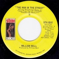 William Bell - The Man In The Street