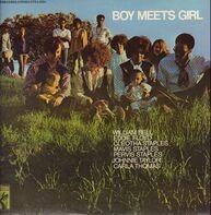 William Bell, Eddie Floyd, Mavis Staple... - Boy Meets Girl