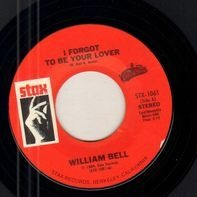 William Bell - I Forgot To Be Your Lover / My Whole World Is Falling Down