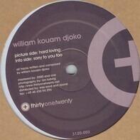 William Kouam Djoko - Hard Loving / Sorry To You Too