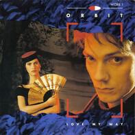 William Orbit - Love My Way