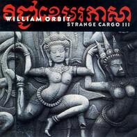 William Orbit - Strange Cargo III