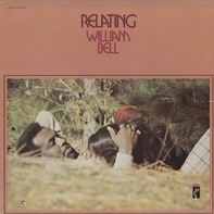 William Bell - Relating