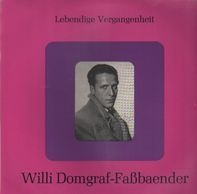 Willi Domgraf-Fassbaender - Willi Domgraf-Fassbaender