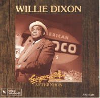 Willie Dixon - Ginger Ale Afternoon