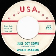Willie Mabon - Just Got Some / That's No Big Thing