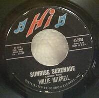 Willie Mitchell - Sunrise Serenade / Easy Now