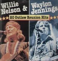Willie Nelson & Waylon Jennings - 20 Outlaw Reunion Hits