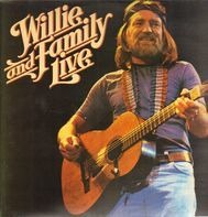Willie Nelson - Willie and Family Live