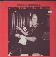 Willie Sordill - Please Tip Your Waitress